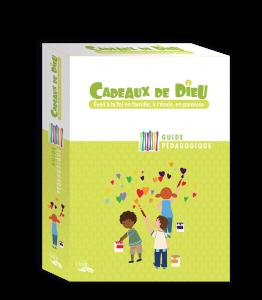 Guide pédagogique - Cadeaux de Dieu